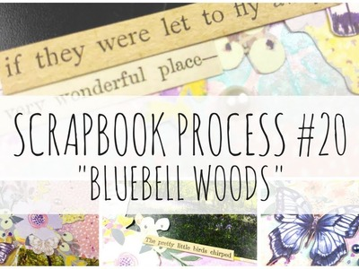 SCRAPBOOK PROCESS | 20 | 'Bluebell Woods' | First Edition Paper Flowers