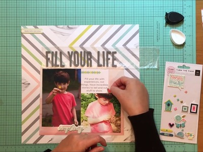 Scrapbook Process #209 Fill Your Life