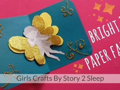 Arts and Crafts for Kids! Bright 3D Paper Fairy by Story 2 Sleep