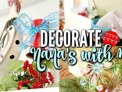 DECORATE NANA'S WITH ME FOR CHRISTMAS 2017 | DIY CHRISTMAS HOME DECOR | LoveMeg