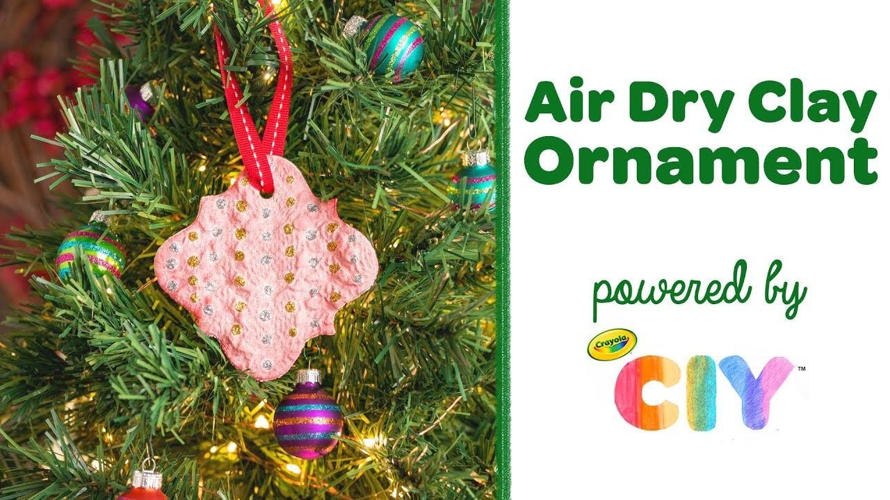 DIY Air Dry Clay Imprint Ornament || Crayola CIY: Create It Yourself || WEEK OF ORNAMENTS