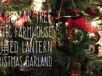 DIY Dollar Tree Rustic Farmhouse Lighted Lantern Christmas Garland