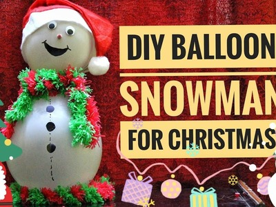 How to Make a Balloon Snowman | Last Minute Christmas DIY 2