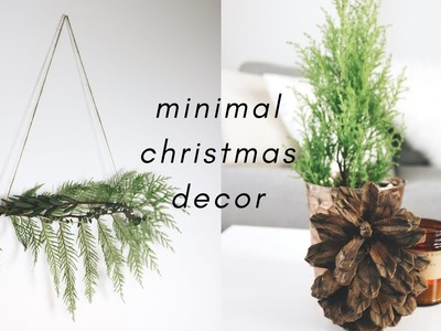 Minimal Christmas Decor Ideas. DIY + Thrifted + on a Budget!
