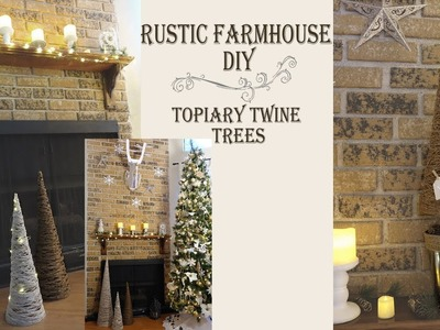 Rustic Farmhouse DIY. Twine Topiary Trees. Hosted by Cruzzin With Crystal