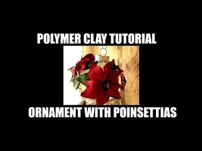 197 Polymer clay tutorial - Poinsettia ornament