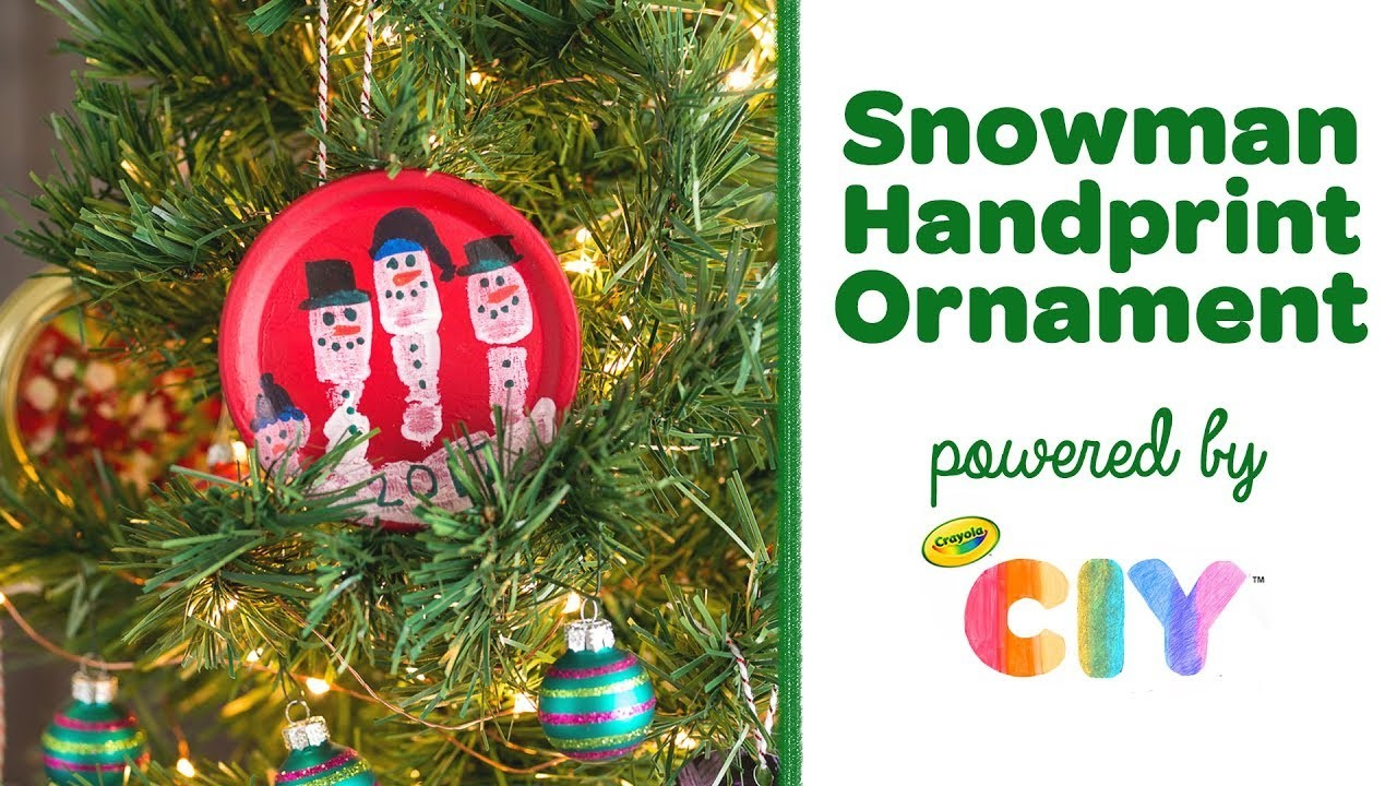 DIY Snowman Handprint Ornament || Crayola CIY: Create It Yourself || WEEK OF ORNAMENTS