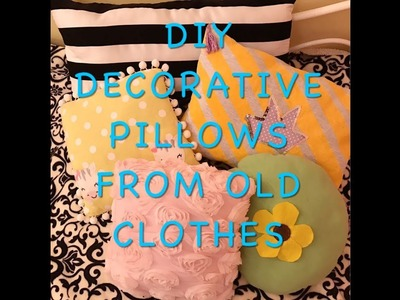 Easy DIY Decorative pillows.cushions from Old clothes, Clothes Recycle, like store bought pillows!!