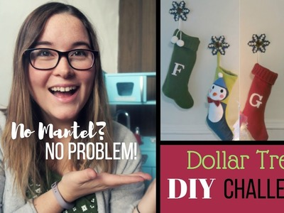 HANGING STOCKINGS WITHOUT A MANTEL! | Dollar Tree DIY Christmas Challenge!