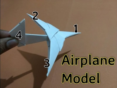 How to make Paper Airplane Model - In 4 parts | very simple | No glue|