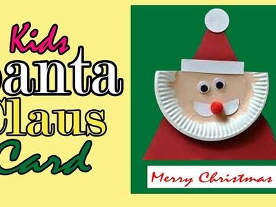 How to make Santa Claus Card for Christmas 2017 | #Diy Christmas Crafts 2017 | Kids Santa Card Craft