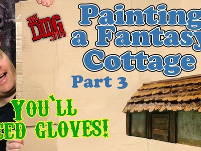 Craft a Farmhouse - Painting - Part 3 of 3 for DnD and Wargame terrain DMG#127