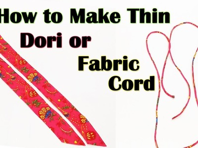 How to Make Thin Dori. Cord | Sewing for Beginners