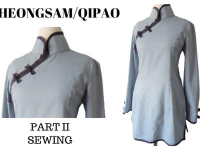 How to Sew | Cheongsam.Qipao (PART II)