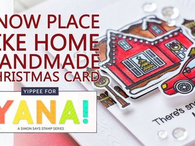 """""""Snow Place Like Home"""" Christmas Card feat. Copic Coloring & Sunny Studio Stamps"""