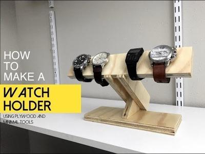 Watch Holder - How to Make a Watch Holder - DIY Men's Gift Idea