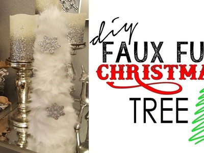 Deck The Halls DIY Collab.Faux Fur Tree Hosted by, MissFeMarie