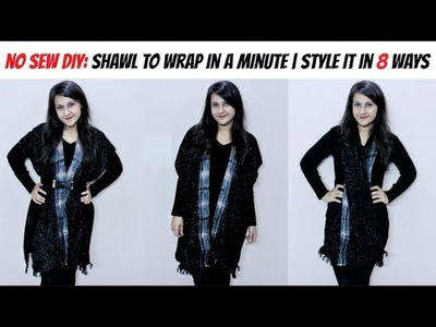 DIY: Convert Shawl into a Wrap in a Minute| Style It in 8 Ways | Shirin Talwar