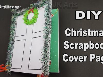 DIY Easy Christmas Scrapbook   Cover Page   JK Arts 1317