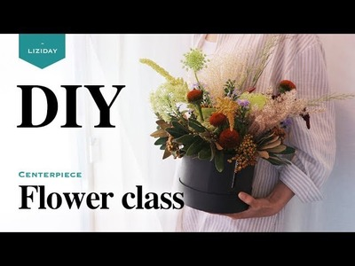 DIY * How to Arrange Flowers for a Centerpiece. flower lesson * 센터피스 만들기