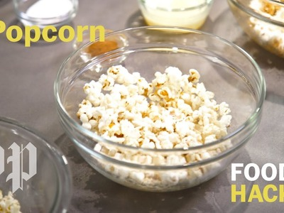 DIY microwave popcorn and toppings | Food Hacks from the Washington Post