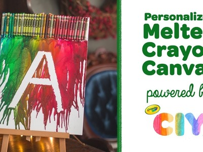 DIY Personalized Melted Crayon Canvas    Crayola CIY: Create It Yourself    WEEK OF GIFT GIVING