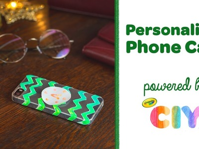 DIY Personalized Phone Case || Crayola CIY: Create It Yourself || WEEK OF GIFT GIVING