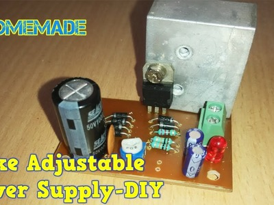 How To Make Adjustable Power Supply-DIY