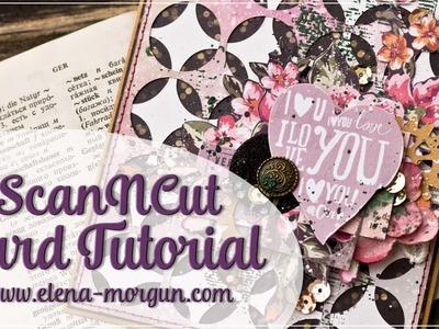 Scrapbooking | ScanNcut Card Tutorial by Elena Morgun