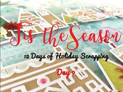 'Tis the Season 2017 Day 9- Scrapbooking Process #141