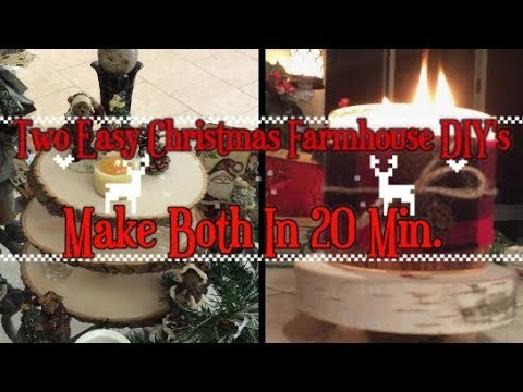 Two Easy Christmas DIY's Farmhouse Style! Make a 3 Tier Stand & Candle Holder In Less Than  20 Min.