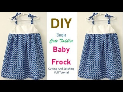 DIY Cute Baby Frock Cutting And Stitching Full Tutorial