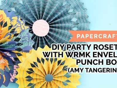 DIY Party Rosettes (Amy Tangerine DT, Hustle & Heart, WRMK Frame Punch Board)