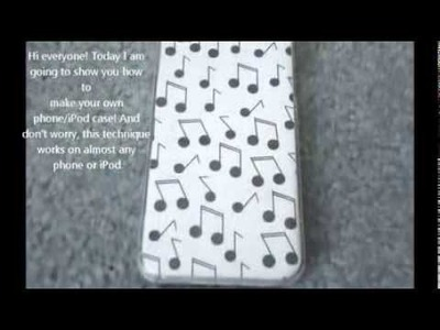 DIY Phone.iPod case!