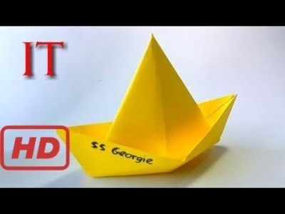 "How To Make The Paper Boat. Movie ""it"" The Clown -Origami Paper Boat"