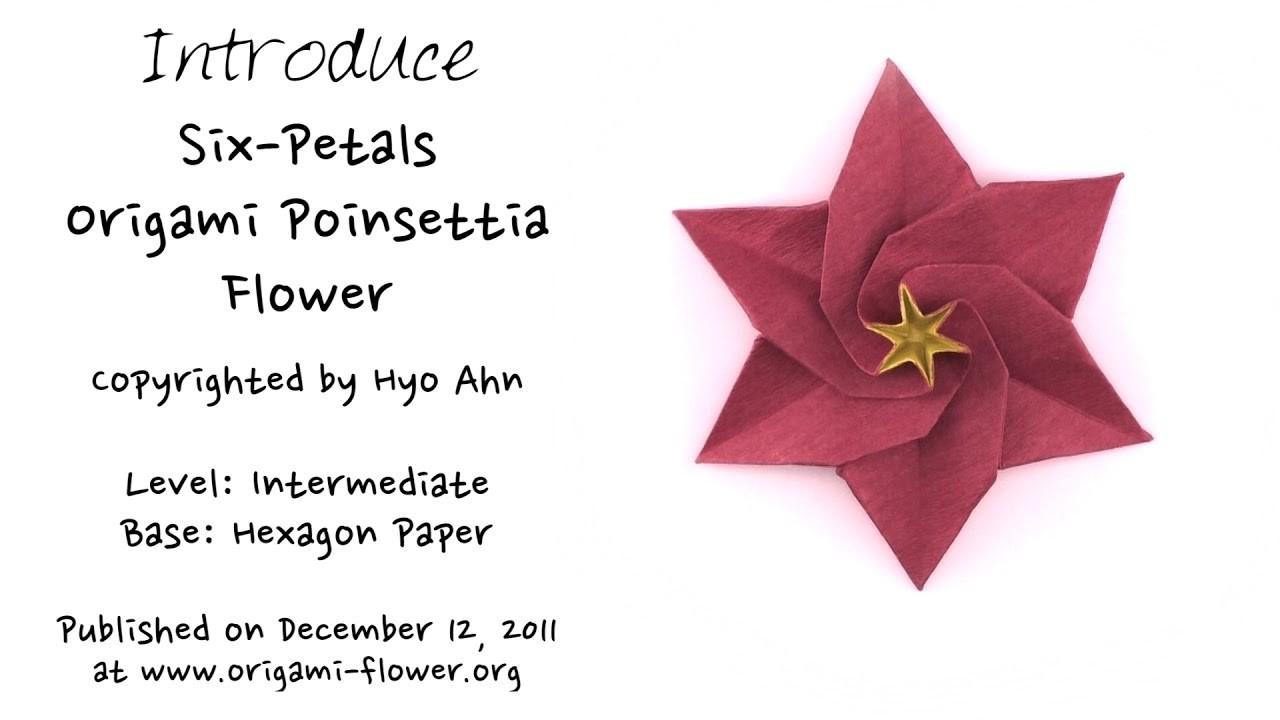 Introducing A Six Petals Origami Poinsettia Flower Hyo Ahn