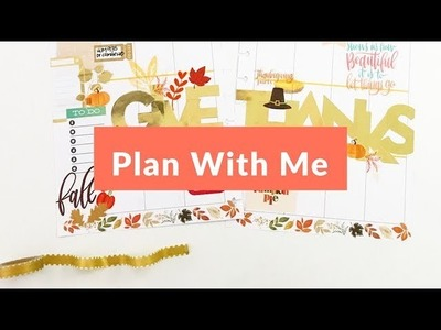 Plan With Me: November 20-26, 2017 [Create 365 Happy Planner® Stickers + Washi Tape Tutorial]