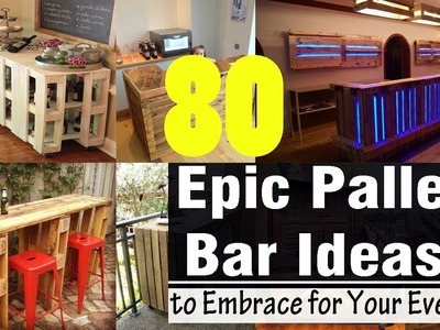80 Epic Pallet Bar Ideas to Embrace for Your Event