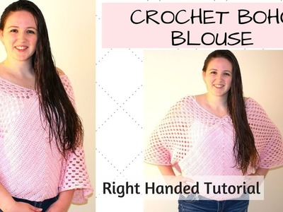 Crochet Boho Blouse Right Handed - Easy Crochet Blouse
