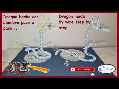 Dragón hecho con alambre paso a paso. Educativo. - Dragon made by wire step by step .