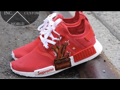 HOW TO: CUSTOM SUPREME X LOUIS VUITTON  NMDS (HIS AND HERS)