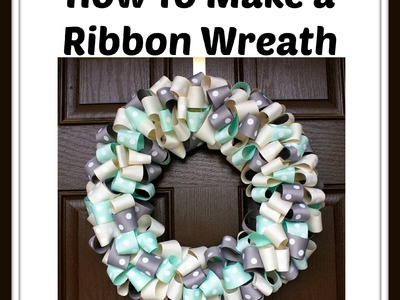 How to Make a Ribbon Wreath - Hairbow Supplies, Etc.