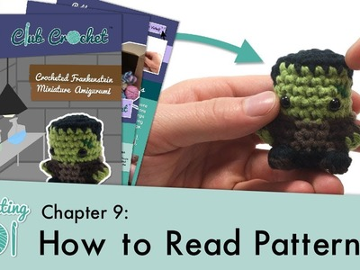 How to Read Patterns || Crocheting 101: Chapter 9