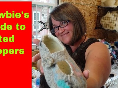 Newbie's Guide to Felted Slippers: The absolute beginner tutorial #37