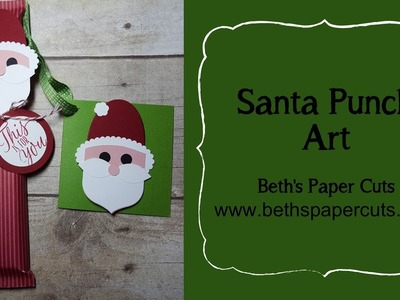 Paper Punch Santa Candy Bar Wrapper ~ Beth's Paper Cuts
