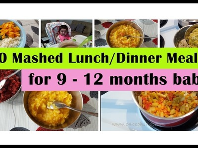 10 Mashed meals for 9 - 12 months baby | 9,10,11,12 months baby food recipes | Indianbabyfoodrecipes