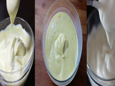 3 ways to make mayonnaise--Cooking A Dream