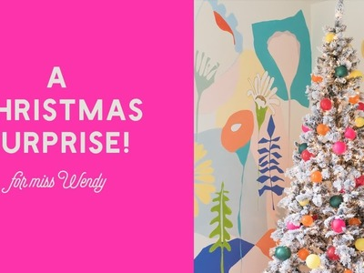 A Christmas Surprise for Miss Wendy