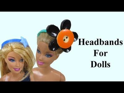 Barbie Dolls Headbands | How To Make Barbie Headbands