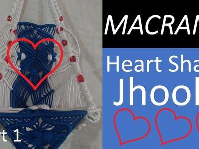 Heart Shape Jhula Making Part 1 First time on Internet  Geeta Macrame Art